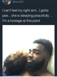 """Blackpeopletwitter, Netflix, and Sleeping: @ksea43  I can't feel my right arm...I gotta  pee... she is sleeping peacefully..  I'm a hostage at this point <p>Netflix is still on.. controller out of reach.. """"are you still watching"""" bouta come on any minute now (via /r/BlackPeopleTwitter)</p>"""