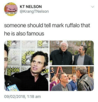 Dad, Tumblr, and Mark Ruffalo: KT NELSON  KrangTNelson  ORK'S COOL DAD  someone should tell mark ruffalo that  he is also famous  INTERNATIO  CON  TERMATIONAL IO  INTERNAT  09/02/2018, 1:18 am awesomacious:  Mark being Mark