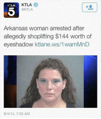 srsfunny:When You Go To Jail Looking Fabulous: KTLA  @KTLA  KTLA  Arkansas woman arrested after  allegedly shoplifting $144 worth of  eyeshadow ktlane.ws/1wamMnD  9/4/14, 7:05 AM srsfunny:When You Go To Jail Looking Fabulous