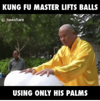 How the hell is he doing that?!: KUNG FU MASTER LIFTS BALLS  newsflare  USING ONLY HIS PALMS How the hell is he doing that?!