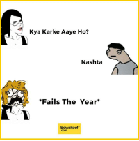 Memes, 🤖, and Wardrobe: Kya Karke Aaye Ho?  Nashta  *Fails The Year  Bewakoof Failed forever? :P  Revamp your wardrobe with us: bit.ly/BewakoofCollection