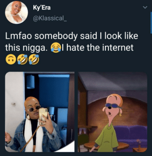 They ain't wrong 😯: Ky'Era  @Klassical_  Lmfao somebody said I look like  this nigga. el hate the internet They ain't wrong 😯
