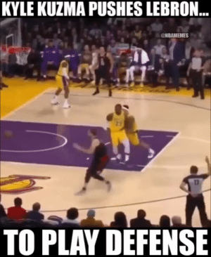 LeBron out here getting shoved around to play defense 👀: KYLE KUZMA PUSHES LEBRON  @NBAMEMES  TO PLAY DEFENSE LeBron out here getting shoved around to play defense 👀