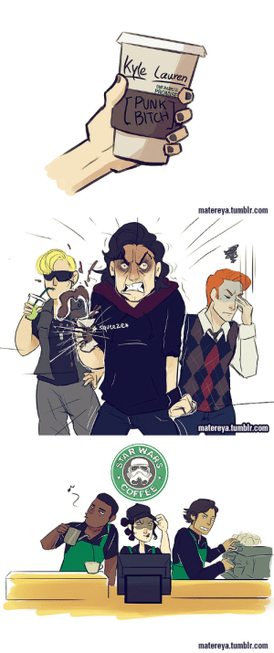 bookshop:  blinkingkills:  matereya:  it was a lot funnier in my head   ¯\_(ツ)_/¯ (x)  this is the barista au i need  i'm so over kylo ren that i'm basically over kylo ren jokes but this is beautiful : Kyle Lauren  OUR BARISTA  PROMISE  PUNK  BITCH  matereya.tumblr.com   squeezer  matereya.tumblr.com   COFFE  matereya.tumblr.com  ARS  STAR bookshop:  blinkingkills:  matereya:  it was a lot funnier in my head   ¯\_(ツ)_/¯ (x)  this is the barista au i need  i'm so over kylo ren that i'm basically over kylo ren jokes but this is beautiful