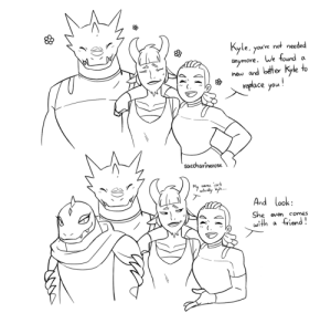 saccharinerose:  Lonnie: We're also giving them all your ration bars and there's nothing you can do about it!: Kyle, you've not needed  aymore. We found  new and better kyle to  veplace you!  a  saccharinerose  My  name isnt  advally l...  And look:  She even  with  comes  friend! saccharinerose:  Lonnie: We're also giving them all your ration bars and there's nothing you can do about it!