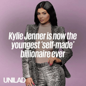Dank, Kylie Jenner, and 🤖: Kylie Jenner is now the  voungest self-made  billionaire ever  UNILAD At 21 years of age, Kylie Jenner has become the world's youngest 'self-made' billionaire... 😱🙌