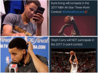 Kyrie Irving, Memes, and Steph Curry: Kyrie Irving will compete in the  2017 NBA All-Star Three-Point  Contest  #Defend the Land  uaal  Steph Curry will NOT participate in  the 2017 3-point contest  BA.COM Lol. This is great. Snap👻: NationOfHoops Via: Private DM submission Tags: NBA Warriors Cavs