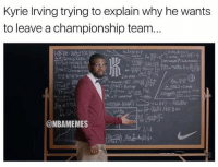 😭😭: Kyrie lrving trying to explain why he wants  to leave a championship team...  (Pivot)  @NBAMEMES  儒翑.ee  c 😭😭