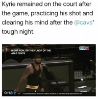 Respect. @teamkyrie.2 Tags: NBA Kyrie Cavs: Kyrie remained on the court after  the game, practicing his shot and  clearing his mind after the  @cavs'  tough night.  RIGHT NOW, ON THE FLOOR OF THE  AT&T CENTE  0:13  LAL Mr Jeane Buss has removed brother Im Buss as a trustee and replaced him wit Respect. @teamkyrie.2 Tags: NBA Kyrie Cavs