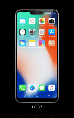 Wow! This totally looks like a LG G7!: l 43% 13:02  Friday  31  Email  Gallery  Calendar  Camera  11 12  10  Clock  Settings  Contacts  Play Store  G M  Weather  Samsung Notes Galaxy Apps  LG G7 Wow! This totally looks like a LG G7!