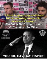 "Salah 👏: l 88  ""I have to give congratulations  for his amazing career. He  TROLL  FOOTBALL  deserves it today.w  Mo Salah On Giving His Man  Of The Match To Milner  TROILIOOTRALL.HD  tan  TROLL  FOOTBALL  MJD  /TROLLFOOTBALL.HD  回@TROLLFOOTBALL.HD  YOU SIR, HAVE MY RESPECT! Salah 👏"