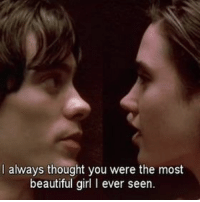 Beautiful, Memes, and Girl: l always thought you were the most  beautiful girl l ever seen. via @cinema_dream ❤️️❤️️