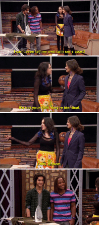 i miss victorious sometimes https://t.co/SHkI88VGuP: l can't ev  en tell my own twin sons apart   It's not your  otvourfaultt  re identical   LooK at th  em i miss victorious sometimes https://t.co/SHkI88VGuP