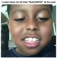 """Funny, Lmao, and The End: l cried when he hit that """"SUUUWOO"""" at the end Lmao"""