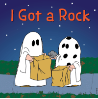 Charlie, Pumpkin, and Snoopy: l Got a Rock  a. I got a Rock ~ It's the Great Pumpkin, Charlie Brown c.1966 via Snoopy                                                                                                                                                                                 More