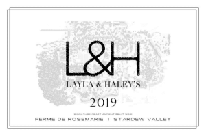 Bored, Phone, and Wine: L&H  LAYLA & HALEY'S  2019  SIGNATURE CRAFT ANCIENT FRUIT WINE  FERME DE ROSEMARIE  STARDEW VALLEY Got bored so I used Over on my phone to design a little label for my wines.