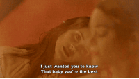 Best, Http, and Baby: l just wanted you to know  That baby you're the best http://iglovequotes.net/