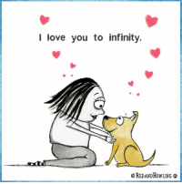 l love you to infinity.  OREDANDHOWLING I think this about sums it up, don't you?
