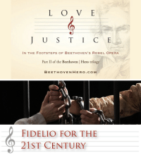 "Love, Tumblr, and Work: L O V E  U S TIC E  IN THE FOOTSTEPS OF BEETHOVEN'S REBEL OPERA  | Hero trilogy  Part 11 of the Beethoven  BEETHOVENHEROo. COM   FIDELIO FOR THE  21ST CENTURY <p><a class=""tumblr_blog"" href=""http://fundraisingwebsites.tumblr.com/post/144064618691"">fundraisingwebsites</a>:</p> <blockquote> <h2><a href=""https://www.kickstarter.com/projects/87579922/love-and-justice-in-the-footsteps-of-beethovens-re-0"">Love and Justice:In the Footsteps of Beethoven's Rebel Opera</a></h2> <p><b>A documentary film about Beethoven's opera Fidelio. Love, justice, and a courageous woman's fight for freedom in the face of tyranny.</b></p> <p>Beethoven's operatic masterpiece is at the heart of my new documentary, <i>Love &amp; Justice: In the Footsteps of Beethoven's Rebel Opera</i>. But as in my previous film, <i>Following the Ninth: In the Footsteps of Beethoven's Final Symphony</i>, I track the themes and influence of Beethoven's work across time and space to tell a deeply contemporary story. </p> </blockquote>"