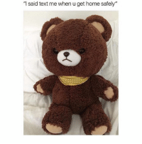 """Instagram, Memes, and Home: """"l said text me when u get home safely"""" @_theblessedone is hands down the funniest page on Instagram 😂"""