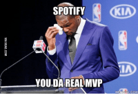 Da Real Mvp: L SPOTIFY  YOU,DA REAL MVP  MEME FUL.C