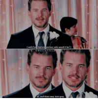 Memes, Too Much, and Grey: l well if you had one partner, who would it be?  9. 0 1  O MELIA FEEL S  oh, well thats easy. lexie grey. — i've edited this scene too much q: if you could meet one of the cast, who would it be? GreysAnatomy