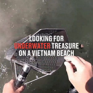 Dank, Beach, and Vietnam: L0OKING FOR  JRDERWATER TREASURE  ON A VIETNAM BEACH You never know what treasures may be hiding away on the beach 😳🤔