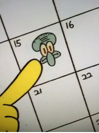 Squidward, Happy, and Day: l6  5  21 HAPPY ANNOY SQUIDWARD DAY