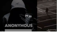 Memes, Anonymous, and 🤖: la  ANONYMOUS  Superstring Rate this viral freestyle by @iamanonymous9ja titled 'SCAM'