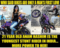 India, Indianpeoplefacebook, and Girl Power: LA GHNG  laughing colo urs, co m  21 YEAR OLD ANAM HASHIM IS THE  YOUNGESTSTUNTRIDERIN INDIA  MORE POWER TO HER! Girl Power.. (Y)
