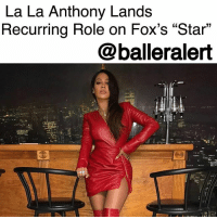 "50 Cent, Destiny, and Queen Latifah: La La Anthony Lands  Recurring Role on Fox's ""Star""  15  @balleralert La La Anthony Lands Recurring Role on Fox's ""Star"" – blogged by @MsJennyb ⠀⠀⠀⠀⠀⠀⠀ ⠀⠀⠀⠀⠀⠀⠀ LaLaAnthony is adding a new gig to her acting resume, as Deadline reports that the actress has signed on for a recurring role on Fox's ""Star."" ⠀⠀⠀⠀⠀⠀⠀ ⠀⠀⠀⠀⠀⠀⠀ According to the publication, Anthony, who has already scored a recurring role on 50 Cent's hit show, ""Power,"" has been booked to play Paola, the estranged mother of Angel, played by Evan Ross. ⠀⠀⠀⠀⠀⠀⠀ ⠀⠀⠀⠀⠀⠀⠀ The actress will be joining the likes of Queen Latifah, Benjamin Bratt, Jude Demorest, Brittany O'Grady, Ryan Destiny, Amiyah Scott and more in the series co-created by Lee Daniels and Tom Donaghy. The story follows three singers trying to make it in the music business while dealing with the drama of their pasts. ⠀⠀⠀⠀⠀⠀⠀ ⠀⠀⠀⠀⠀⠀⠀ Aside from Anthony's role as Lakeisha on ""Power"" or her new role as Paola on ""Star,"" Anthony has worked on some of the biggest networks in the business. From BET, with her work on ""The New Edition Story,"" to her early work on MTV's ""Total Request Live"" and VH1's ""Flavor of Love,"" Anthony continues to make her mark in the industry."