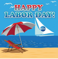 Happy Labor Day!: LABOR DAY  THE  IEW Happy Labor Day!