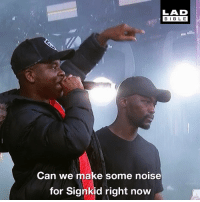 Memes, Music, and Shaq: LAD  BIBL E  Can we make some noise  for Signkid right now @signkidgram is a deaf music artist. He just made history by performing on stage with Big Shaq 👏👏👏