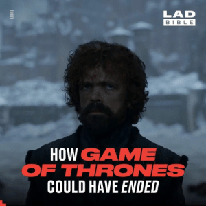 Not everyone is happy with the way Game of Thrones has ended. Here's a few alternate endings to see what could have been ❄️🔥🐉: LAD  BIBL E  HOW GAME  FTHRONES  COULD HAVE ENDED Not everyone is happy with the way Game of Thrones has ended. Here's a few alternate endings to see what could have been ❄️🔥🐉