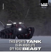 No terrain is too tough for this tank 💪💪: LAD  BIBL E  o0  THIS SPORTS TANK  IS AN ABSOLUTE  OFF ROAD BEAST No terrain is too tough for this tank 💪💪