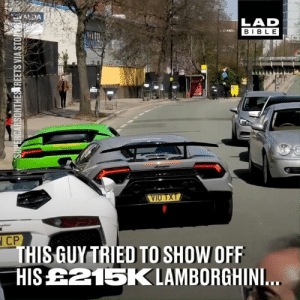 Dank, 🤖, and Driver: LAD  BIBL E  VIUTXT  l CP  HIS GUY TRIED TO SHOW OFF  HISE215KLAMBORGHINI This driver tried to show-off and immediately regretted it... 😱
