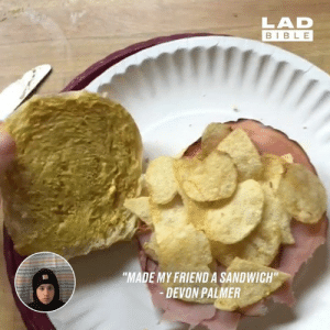 "I don't quite know what I just watched, but it touched me...😳🤔: LAD  BIBLE  ""MADE MY FRIENDA SANDWICH""  DEVON PALMER I don't quite know what I just watched, but it touched me...😳🤔"