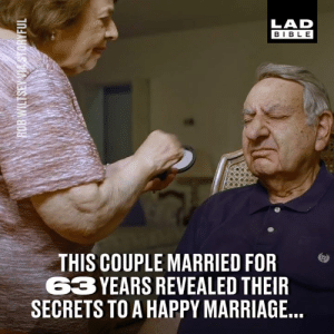 This couple revealed their secrets to a happy marriage after being married for over 63 years. We all need to take note 👏: LAD  BIBLE  THIS COUPLE MARRIED FOR  3 YEARS REVEALED THEIF  SECRETS TO A HAPPY MARRIAGE This couple revealed their secrets to a happy marriage after being married for over 63 years. We all need to take note 👏