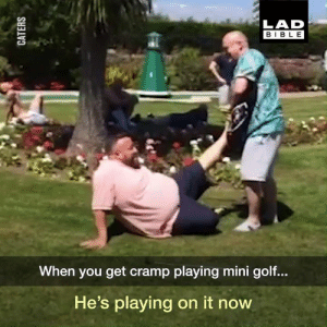 Dank, Bible, and Golf: LAD  BIBLE  When you get cramp playing mini golf...  He's playing on it now Mini golf isn't quite for everyone... 🏌️🙈