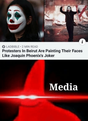 Omae wa mou… via /r/memes https://ift.tt/2PgiEFg: LADBIBLE 2 MIN READ  Protesters In Beirut Are Painting Their Faces  Like Joaquin Phoenix's Joker  Media Omae wa mou… via /r/memes https://ift.tt/2PgiEFg