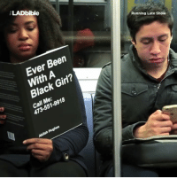 Dank, Covers, and Black Girl: LADbible  Running Late Show  Ever Been  With A  Black Girl?  473-551-9918  Call Me:  e: a18  Akilah Hughes The best book covers ever 😂😂