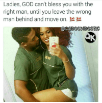 Girl Memes, Advertising, and Aris: Ladies, GOD can't bless you with the  right man, until you leave the wrong  man behind and move on. poo poo  NAK 👍Go follow ➡@ogboombostic For the most viral memes on social media ✔check out @quotekillahs & @farrahgray_ Dm us to reach over a 1,000,000💪ACTIVE followers for your promotion and marketing needs. Our advertising network consist of ♻@qk4life 💯@terryderon 😂@tales4dahood 👑@ogboombostic 😍@just2vicious 💃@libra_and_aries 🙏@boutmyblessings ogboombostic quotekillahs kingofquotes love relationshipadvice lovelife dating relationships message nolie wordstoliveby truestory trust respect realtalk imjustsaying facts truelove thatpart accurate reallytho truthbetold loyalty straightup factsonly worstfeeling lonely trustissues breakups lovingyou