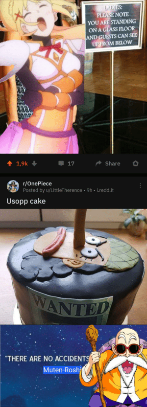 """smoldering gaze: LADIES:  PLEASE NOTE  YOU ARE STANDING  ON A GLASS FLOOR  AND GUESTS CAN SEE  UP FROM BELOW  ↑ 1,9k  Share  17  r/OnePiece  Posted by u/LittleTherence • 9h • i.redd.it  Usopp cake  WANTED  """"THERE ARE NO ACCIDENTS  Muten-Rosh smoldering gaze"""