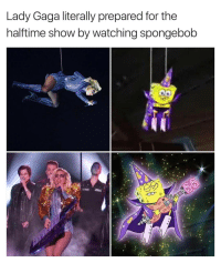 Funny, Gaga, and Superbowls: Lady Gaga literally prepared for the  halftime show by watching spongebob I feel like spongebobs choreography was way more on point tbh💃🏻🕺🏼👯 sundayfunday superbowl halftimeshow spongebob diditbetter girlsthinkimfunnytwitter