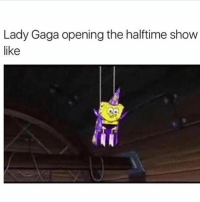 Lady Gaga, Memes, and 🤖: Lady Gaga opening the halftime show  like NFL superbowl spongebob meme halftime show