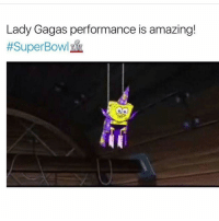 Funny, Gaga, and Perform: Lady Gagas performance is amazing!  #Super Bowl Lmaoo