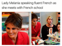 America, Feminism, and Friends: Lady Melania speaking fluent French as  she meets with French school Remember how everyone called her worthless? @guns_are_fun_💐 - Follow my backup - 🇺🇸 @rwqalice🇺🇸 ✨Tags your friends ✨ - - ❤️🇺🇸🙏🏻 politicians racist gop conservative republican liberal democrat libertarian Trump christian feminism atheism Sanders Clinton America patriot muslim bible religion quran lgbt government BLM abortion traditional capitalism makeamericagreatagain maga president