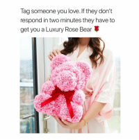 The 50% off teddy bear is made from roses that last you a lifetime 🐻🌹@doseroses: lag someone you love. If they dont  respond in two minutes they have to  get you a Luxury Rose Bear The 50% off teddy bear is made from roses that last you a lifetime 🐻🌹@doseroses