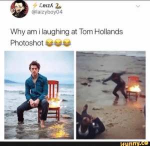 Funny, Meme, and Why: @laizyboy04  Why am i laughing at Tom Hollands  Photoshot  funny.ce Tap to see the meme