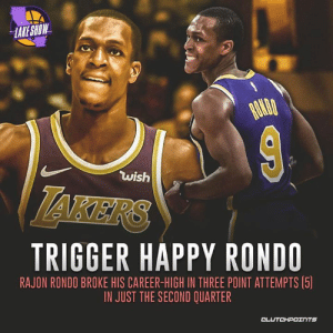 Rajon Rondo, Happy, and Rondo: LAKE SHOW  wish  TAKERS  TRIGGER HAPPY RONDO  RAJON RONDO BROKE HIS CAREER-HIGH IN THREE POINT ATTEMPTS (5  IN JUST THE SECOND QUARTER  CLUTCHPOTNTS Rajon Rondo is confident in his outside touch against the Bucks.